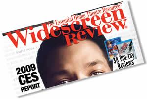 Danny Richelieu - Widescreen Review Magazine 2009 CES Report March/April Issue #139.
