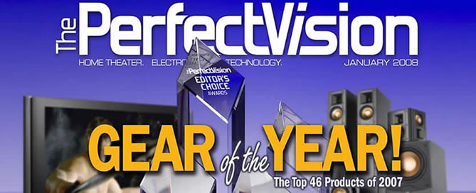 L-85 Awarded 1 of The Perfect Vision, January 2008 Editor's Choice Awards