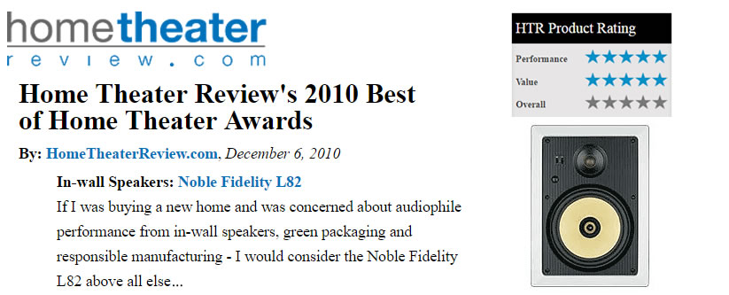 "Noble Fidelity L-82 Awarded ""The Best In-Wall Speaker of the Year"""